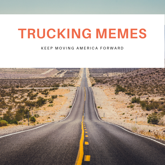 Pin By Expresstrucktax On Trucking Memes New Trucks Truck Memes