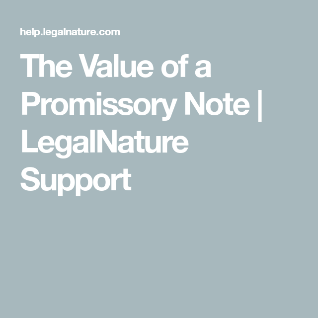 The Value Of A Promissory Note