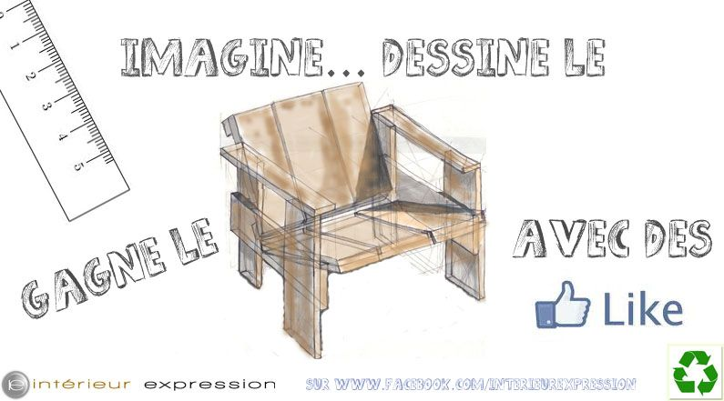 Think It Draw It Forward It And Try To Win It Http Www Facebook Com Interieurexpression Fauteuil Bois Bois Recycle Expressions