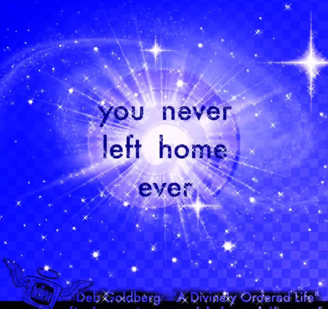 You never left Home.