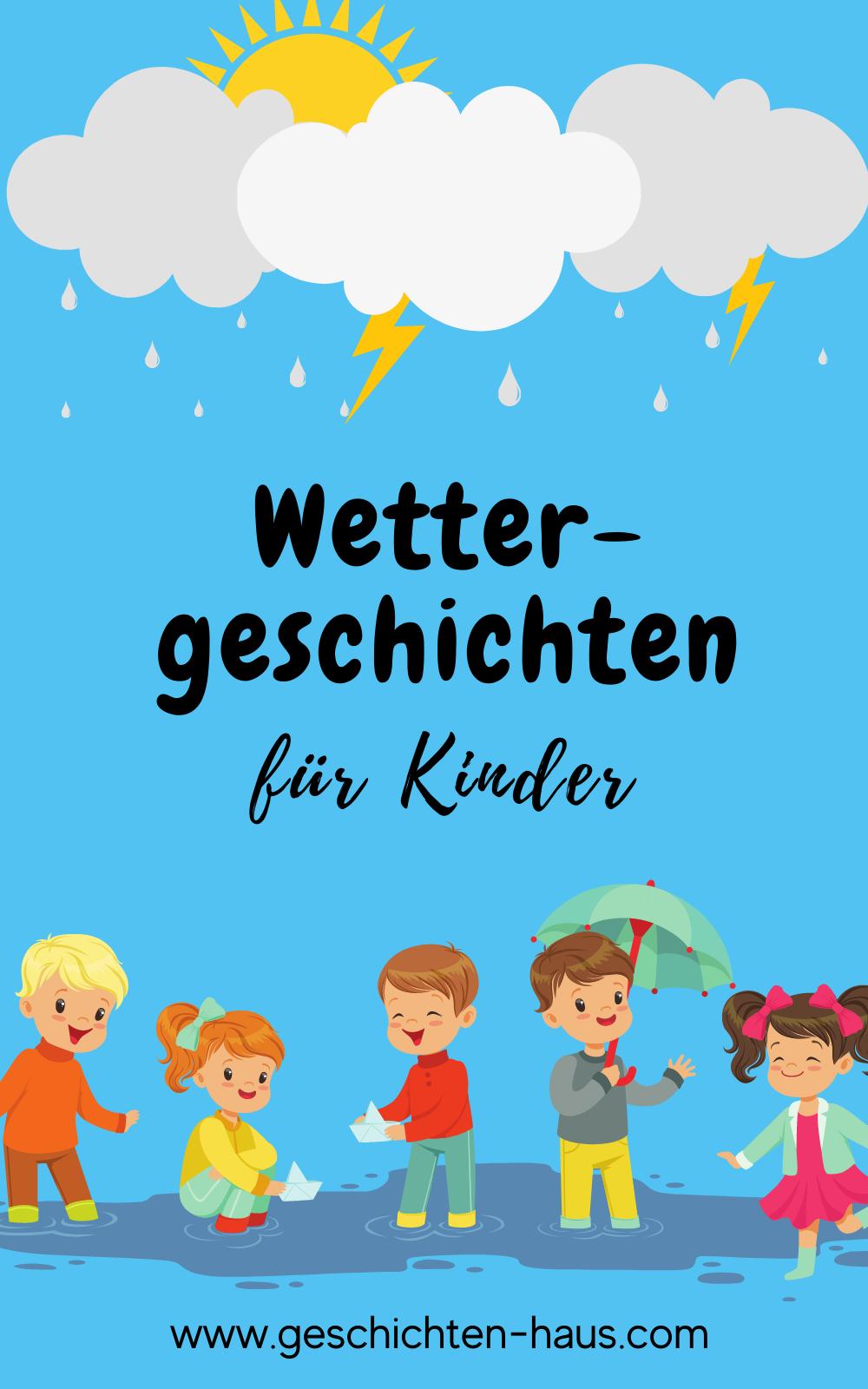 Wettergeschichten für Kinder - für Kindergarten & Grundschule