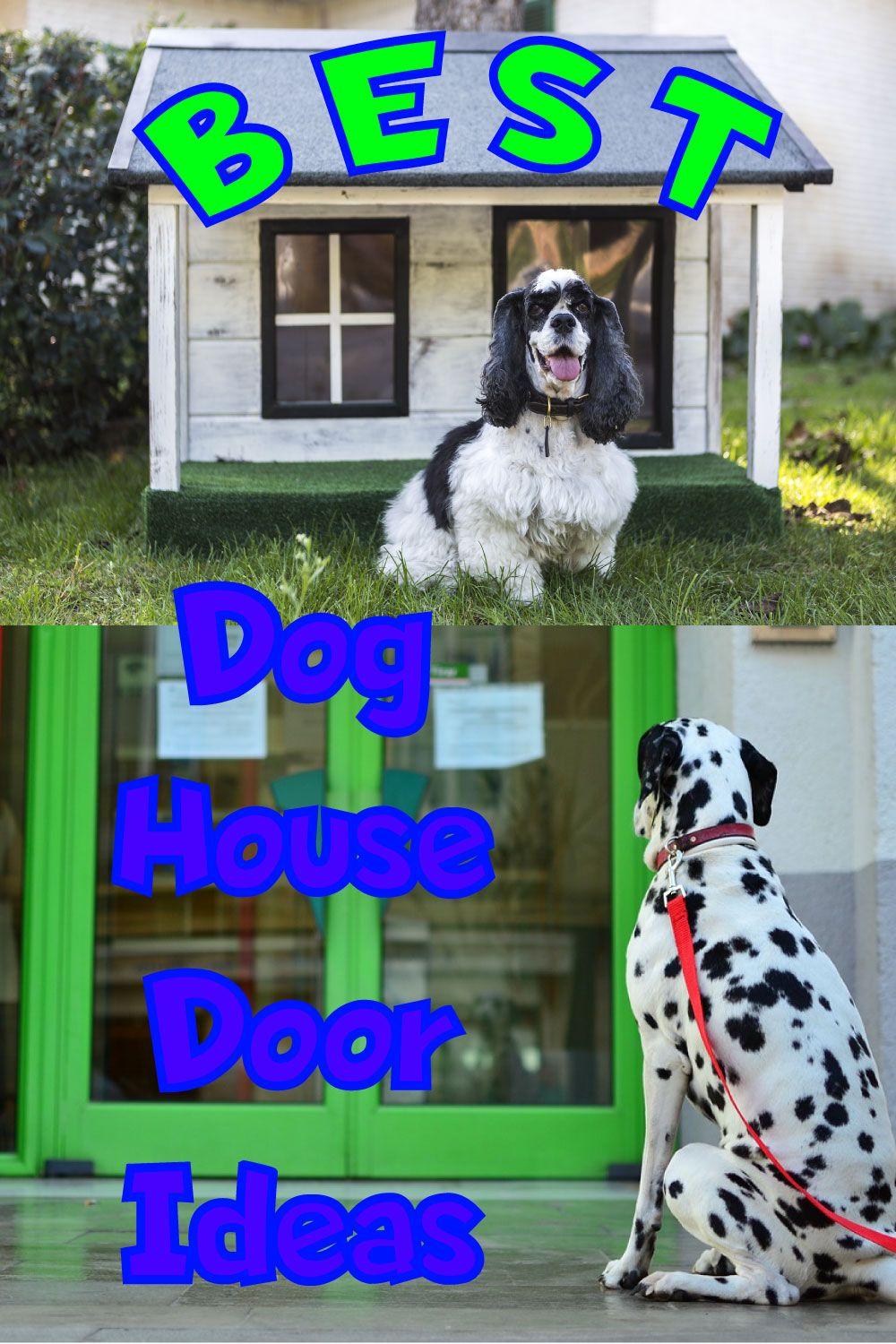 10 Best Dog House Door Ideas Cool Dog Houses House Doors Dogs