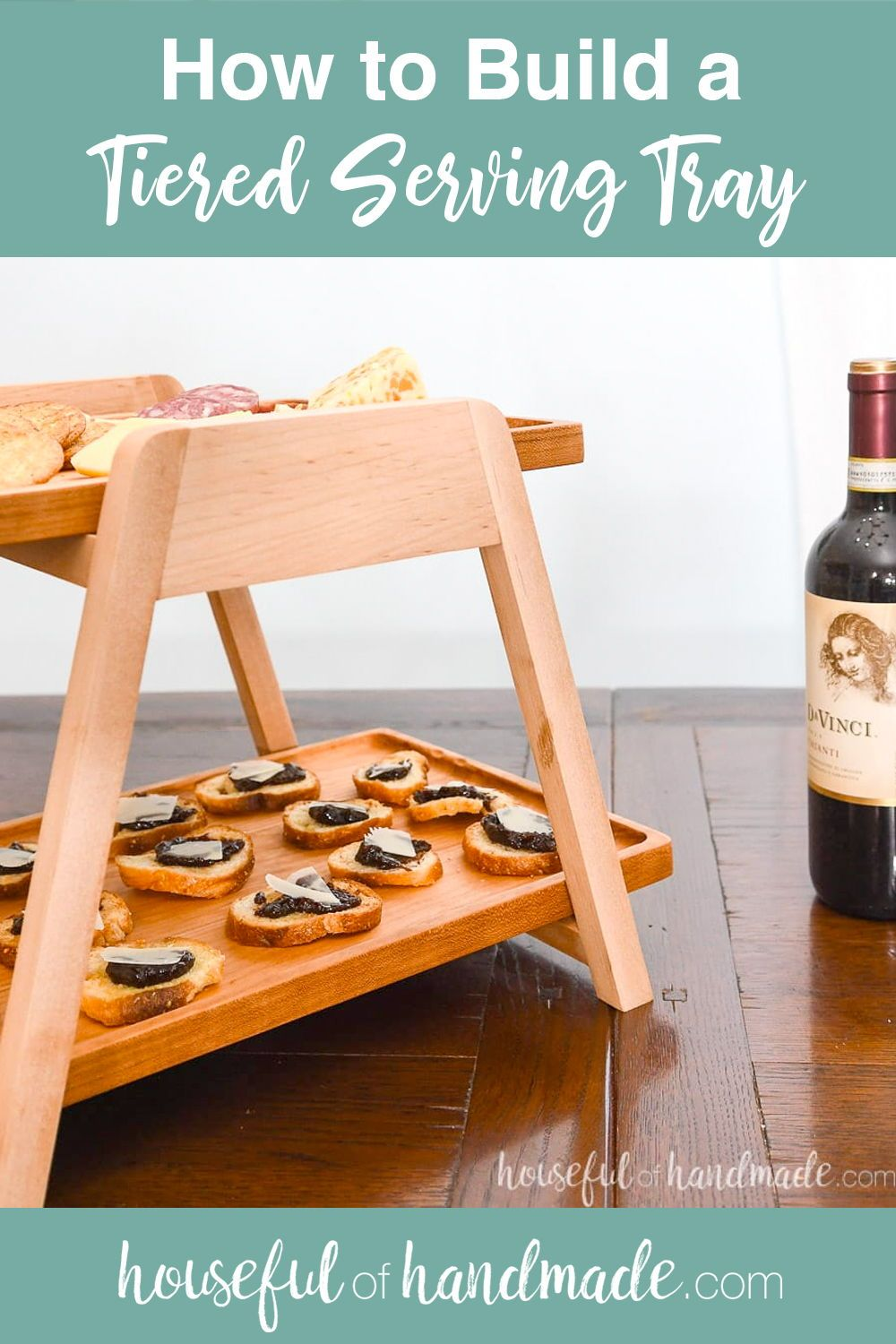 Tiered Serving Tray Build Plans Diy furniture plans