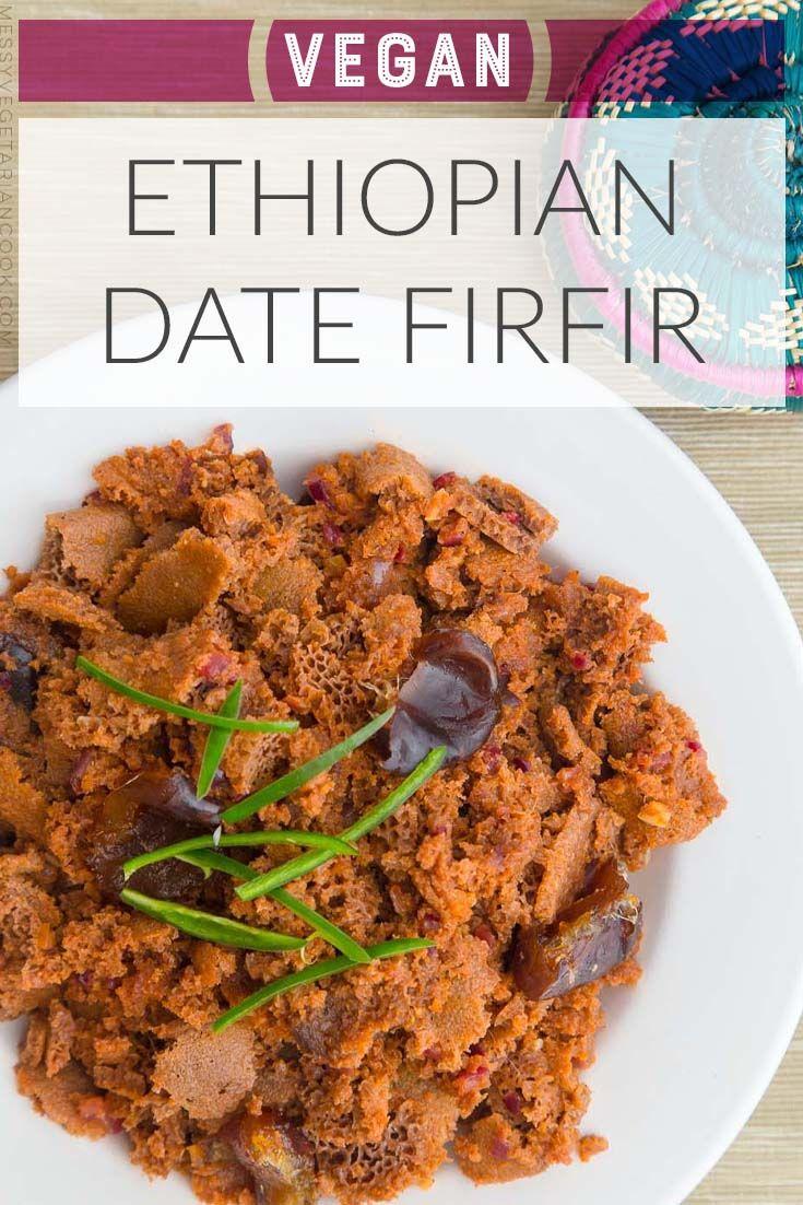 Vegan Ethiopian Firfir With Dates Recipe Firfir Recipe