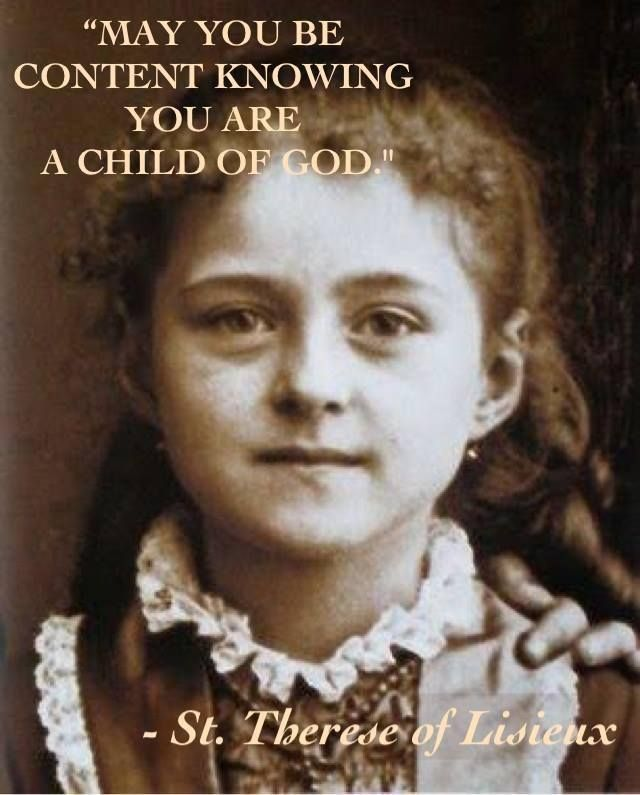 Mother Teresa Quotes On The Eucharist: May U Be Content Knowing U Are A Child Of God