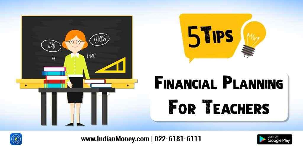 Financial planning for teachers 5 tips business