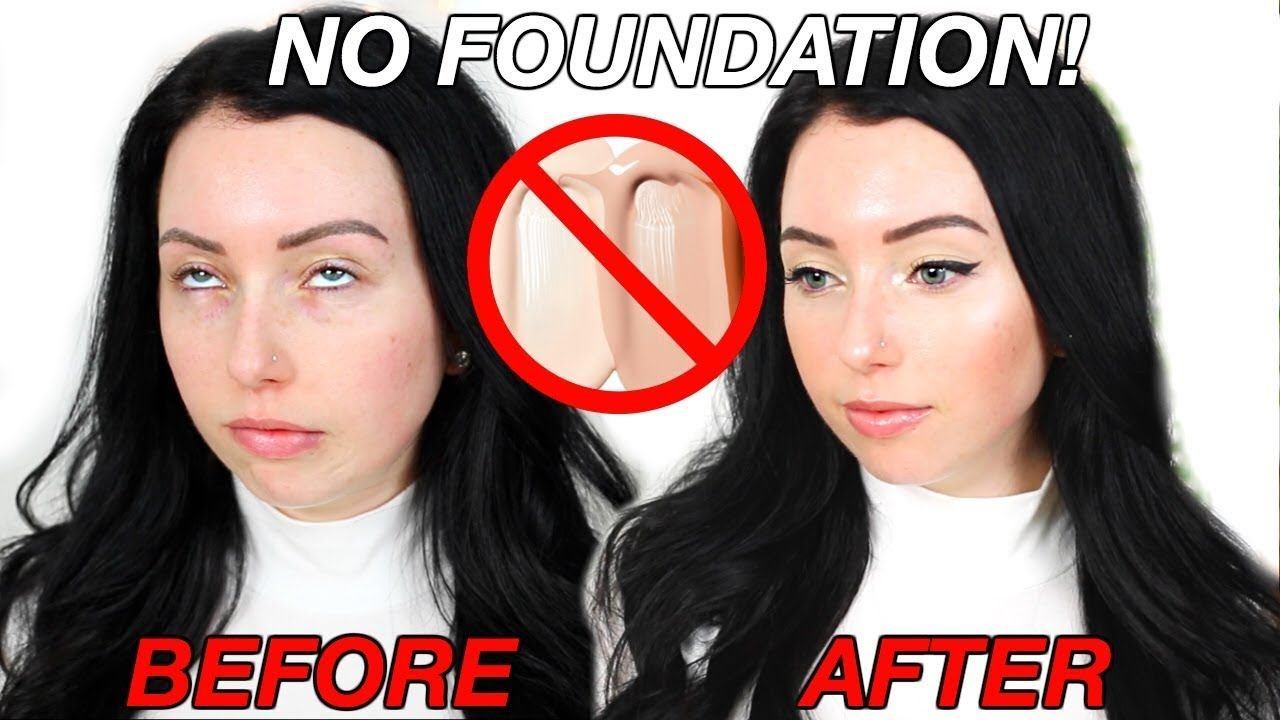 NO FOUNDATION Makeup Routine! YouTube No foundation