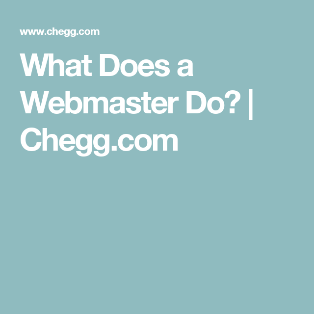 What Does A Webmaster Do  CheggCom  Programming