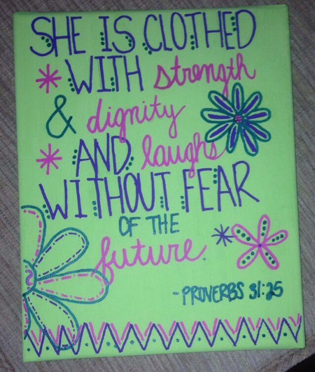 "She Is Clothed With Strength And Dignity Canvas: Painted Canvas With Bible Verse. ""She Is Clothed With"