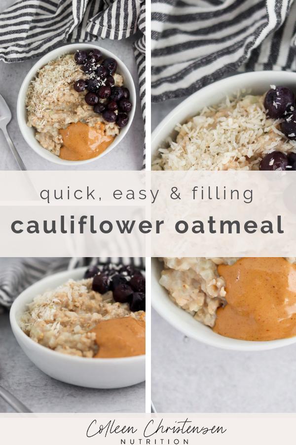 Cauliflower Oatmeal Recipe Filling Breakfast Healthy Breakfast Chewy Granola Bars Homemade
