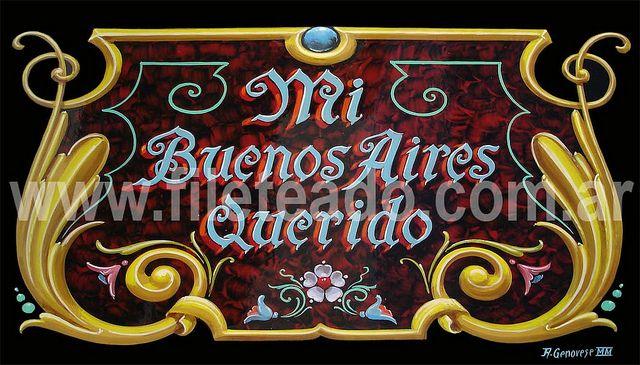 Mi Buenos Aires querido. arte del fileteado