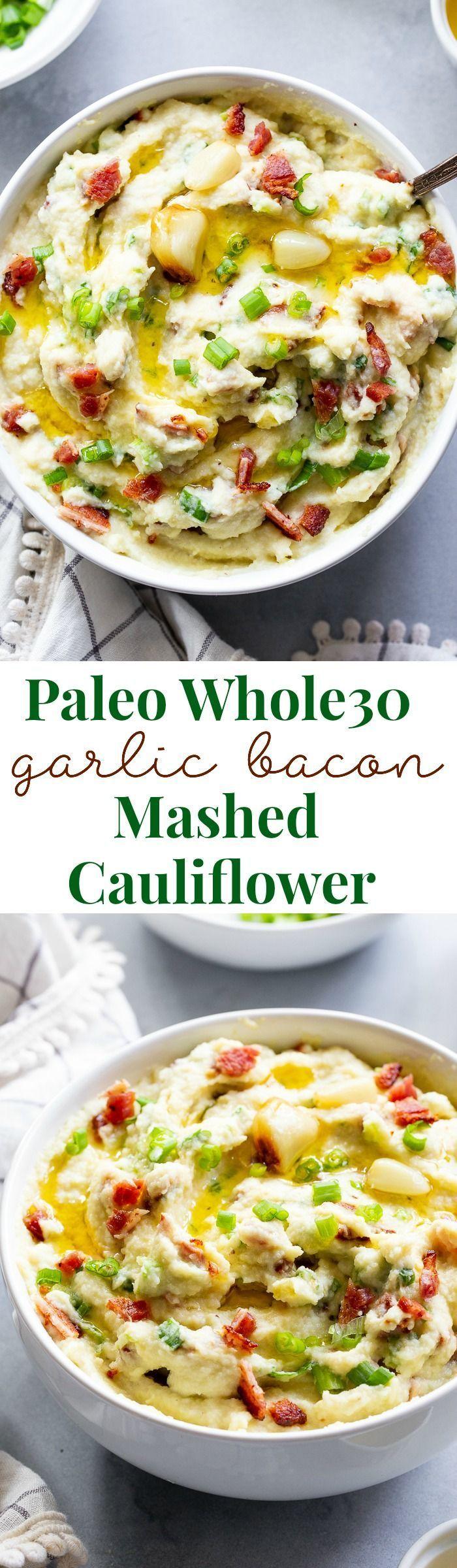 Roasted Garlic Mashed Cauliflower with Bacon {Paleo, Keto, Whole30} -