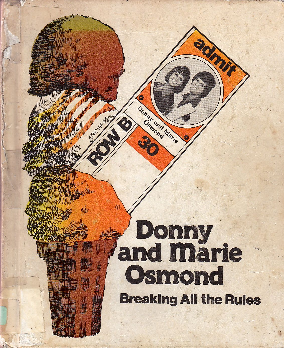 Donny and Marie Osmond  Breaking All the Rules.   More: http://www.bookjournals.com