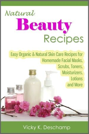 Natural Beauty Recipes Easy Organic Natural Skin Care Recipes
