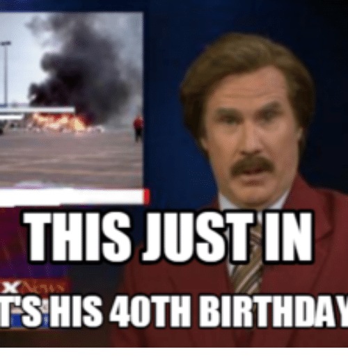 40 Funniest Birthday Memes For Anyone Turning 40 Sayingimages Com Funny 40th Birthday Quotes 40th Birthday Funny Birthday Memes For Men