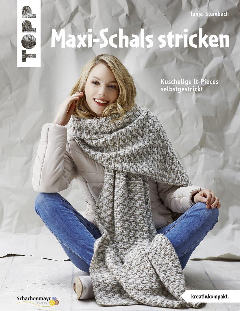 Maxi Schals Stricken Kreativkompakt Maxischalsstricken