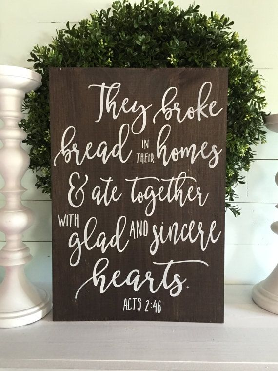 Kitchen Signs For Home Bronze Chandelier They Broke Bread In Their Homes Sign Rustic Distressed Wooden
