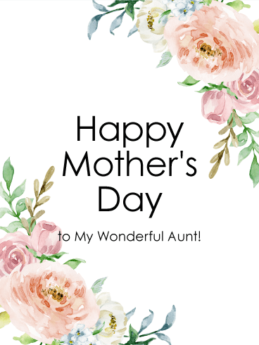 To My Wonderful Aunt Happy Mother S Day Card Birthday Greeting Cards By Davia Happy Mothers Day Wishes Happy Mother S Day Aunt Happy Mother S Day Card