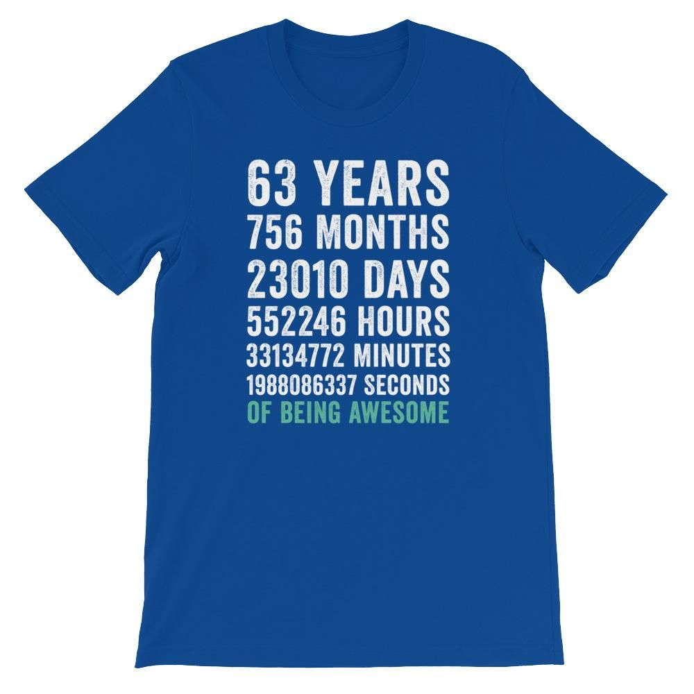 Birthday Gift T Shirt 63 Years Old Being Awesome