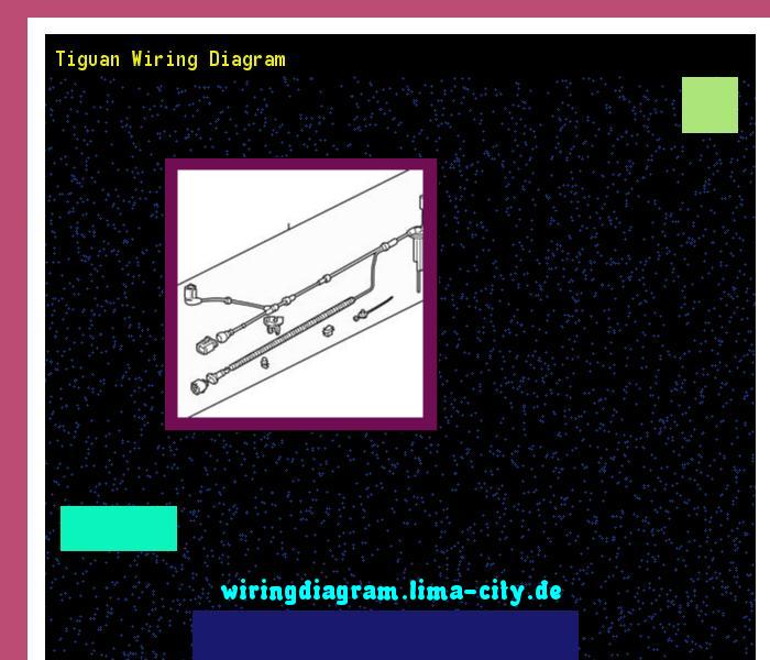 Tiguan Wiring Diagram  Wiring Diagram 18128