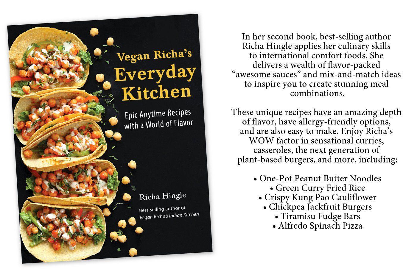 Vegan Richa S Everyday Kitchen Book Vegan Richa Culinary Skills Unique Recipes