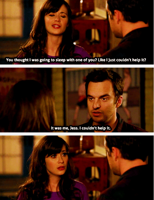 I'm all yours, Nick Miller