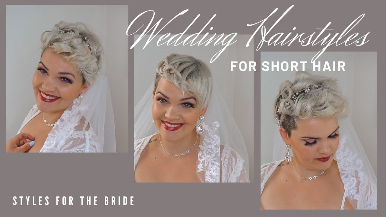 Wedding Hairstyles For Short Hair How To Style Your Hair For The Own Wedding Youtube In 2020 Short Wedding Hair Short Hair Styles Really Short Hair