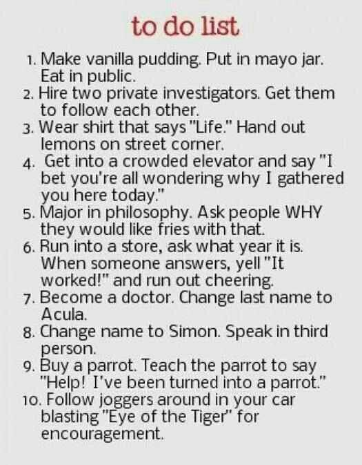 Prank To Do List Things To Do When Bored Just For Laughs Pranks