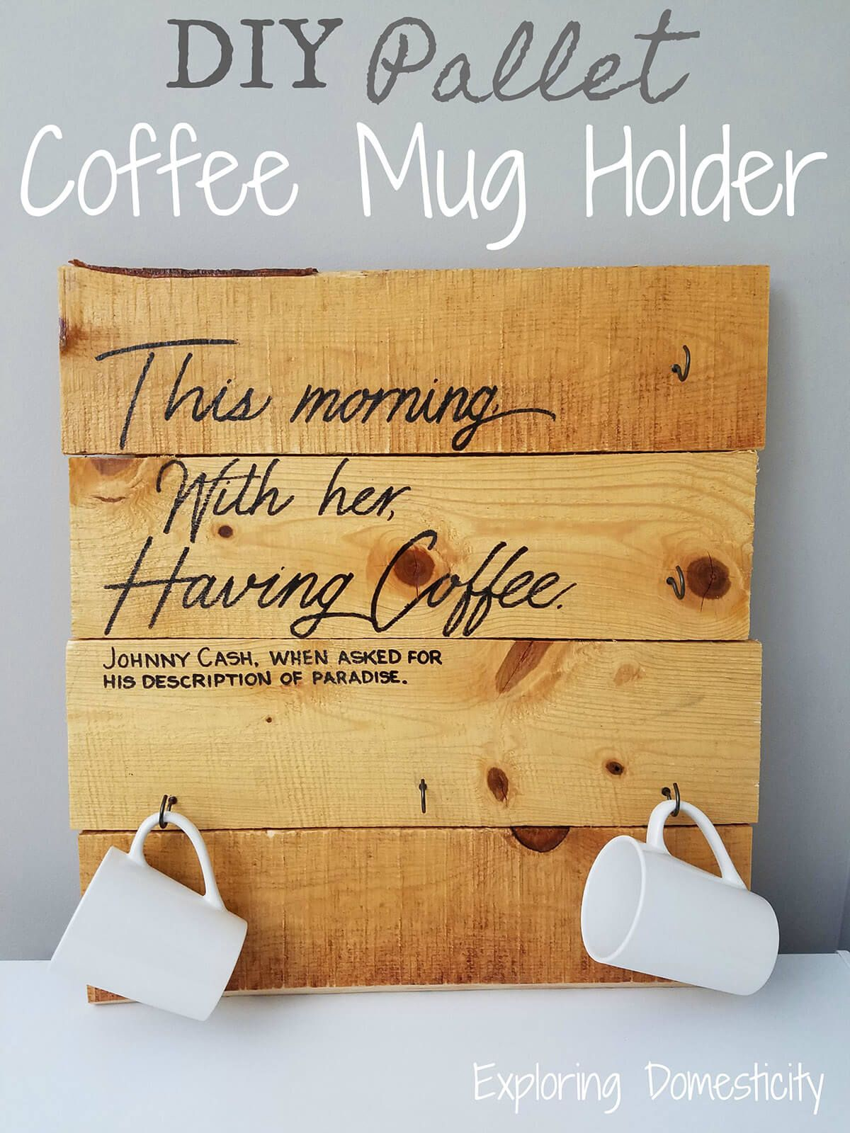 Pallet Coffee Mug Holder With Thoughtful Quote Coffee Mug Holder Pallet Diy