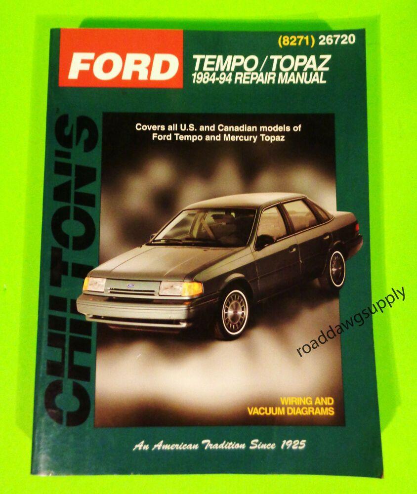 Advertisement Ebay 1984 1994 Ford Tempo Mercury Topaz Service Shop Repair Manual Chiltons Book Repair Manuals Chilton Repair
