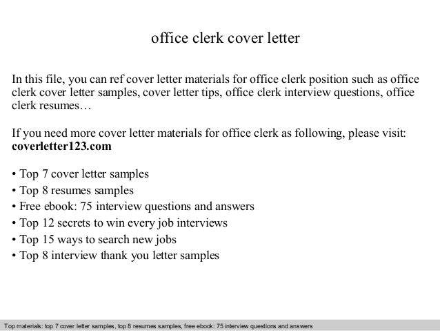 Office Clerk Cover Letter This File You Can Ref General Sample