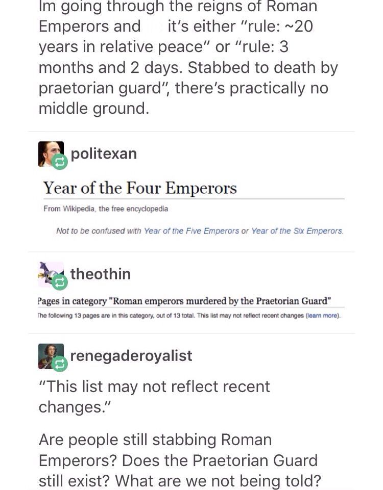 Totes want to write an Alt History where the Roman Empire is still a thing and Praetorian guards still frickin murder emperors all the time #geekculture Totes want to write an Alt History where the Roman Empire is still a thing and Praetorian guards still frickin murder emperors all the time