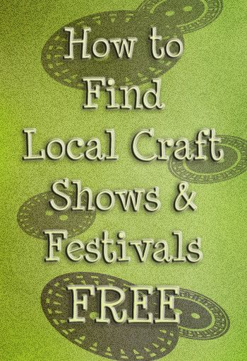How To Find Local Craft Fairs Free Local Craft Fairs Craft