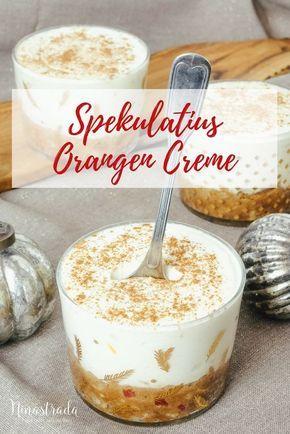 Nachspeise im Glas für Weihnachten: Orangen-Spekulatius-Creme | ninastrada