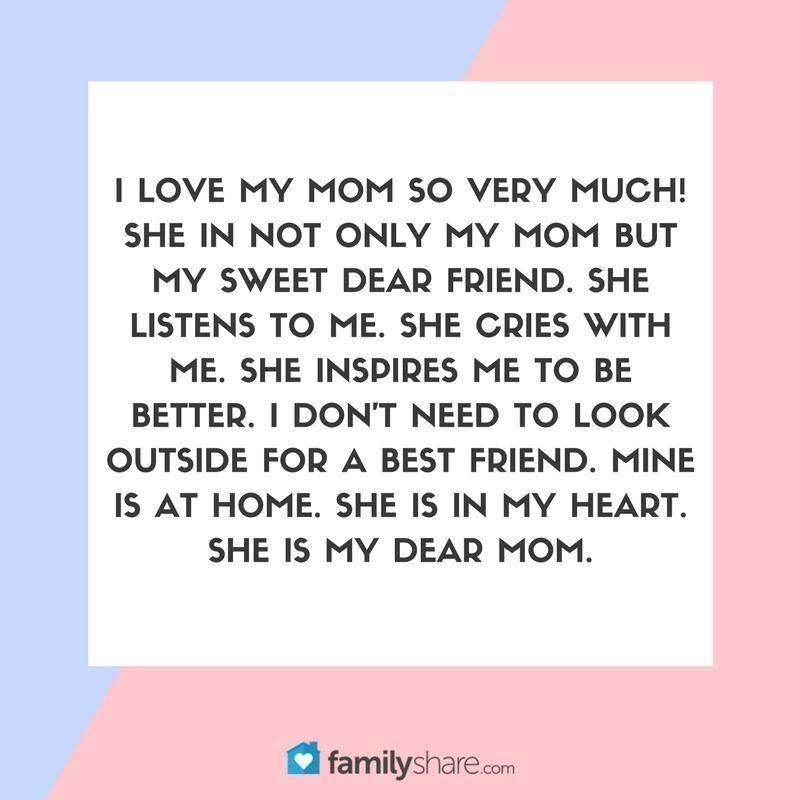 70 Inspirational Love My Mom Is My Best Friend Quotes - Paulcong