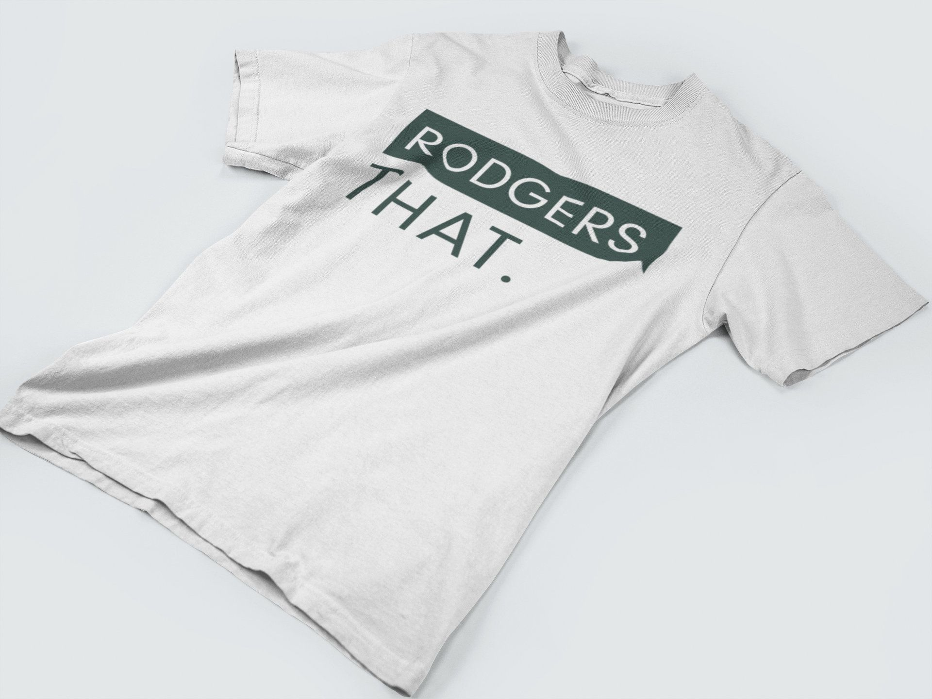 Rodgers That Funny Football T Shirt Multiple Color Options Aaron Rodgers Greenbay Packers Men S Women S Punny Gameday Outfit Football Tshirts Football Swag