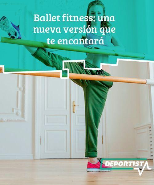 Ballet fitness: una nueva versión que te encantará #balletfitness Ballet #fitness: una nueva versión...
