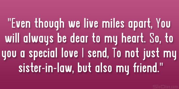 love sister-n-law | ... love I send, To not just my sister-in-law ...