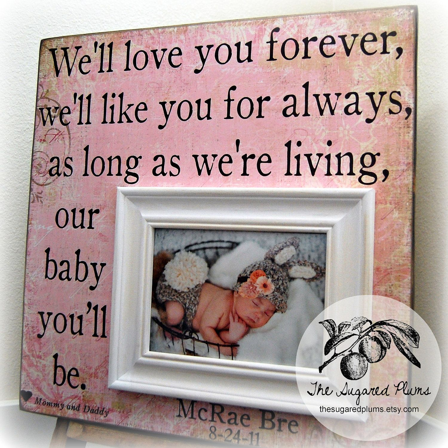 Baby Picture Frame 16x16 WE\'LL LOVE You Forever First Birthday Baby ...
