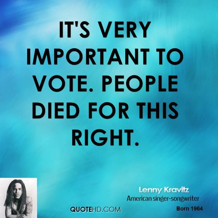 Importance Of Voting Quotes. QuotesGram | Current Events ...