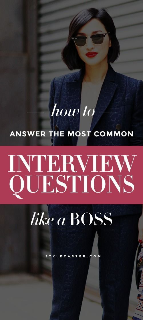 How to Answer the Most Common Job Interview Questions Like a Boss