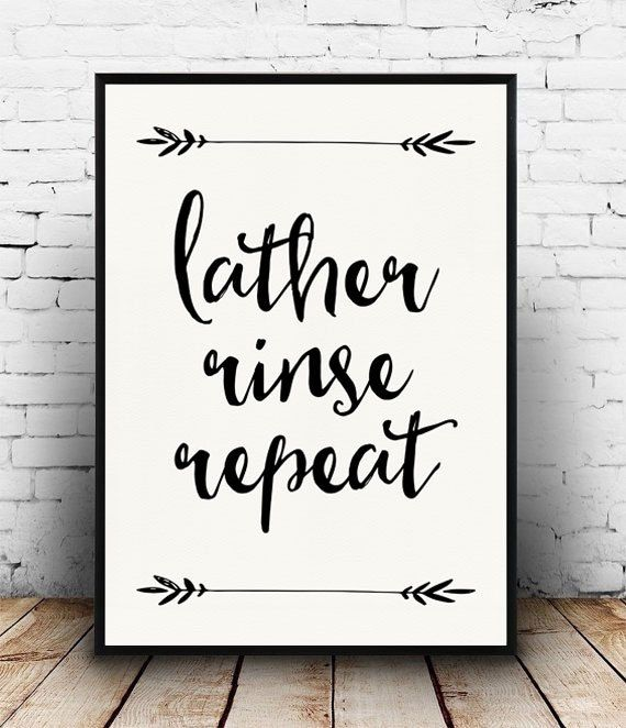 Lather rinse repeat print bathroom quote bathroom decor bathroom printable instant downoad black and white bathroom