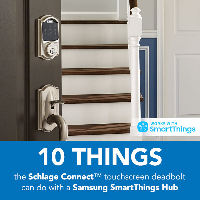 10 Things The Schlage Connect Lock Can Do With A Samsung
