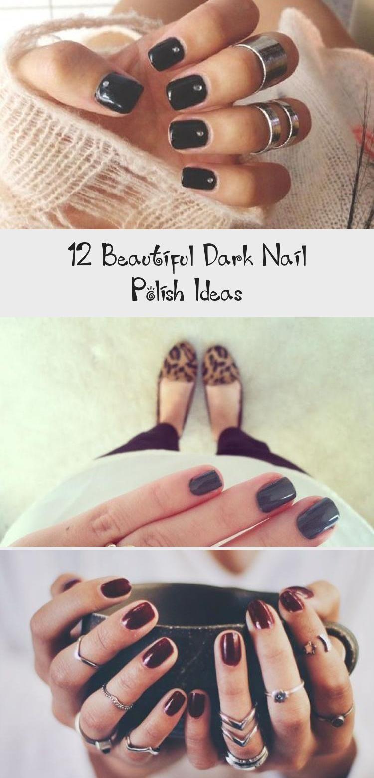 Photo of 12 Beautiful Dark Nail Polish Ideas – Nail Art