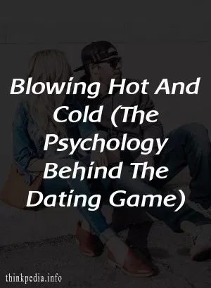 blowing hot and cold dating