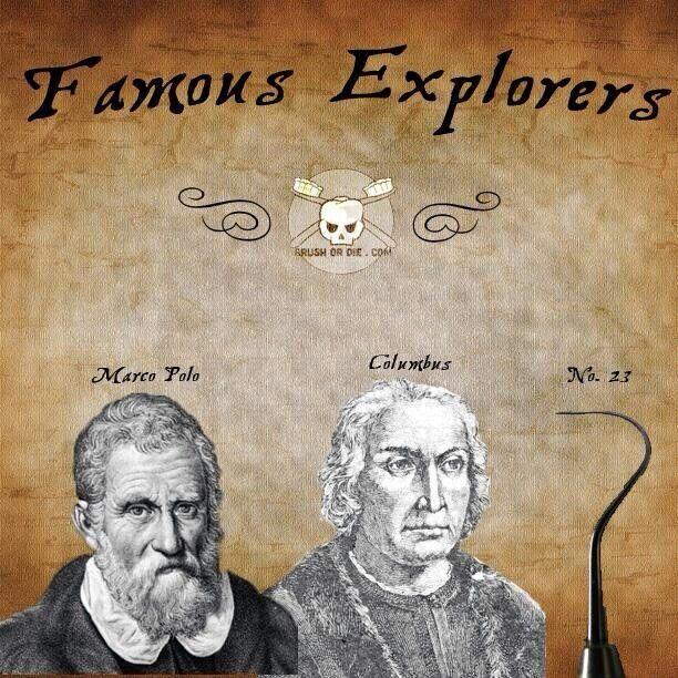 DISCOVER DENTISTS® Famous Explorers http://DiscoverDentists.com