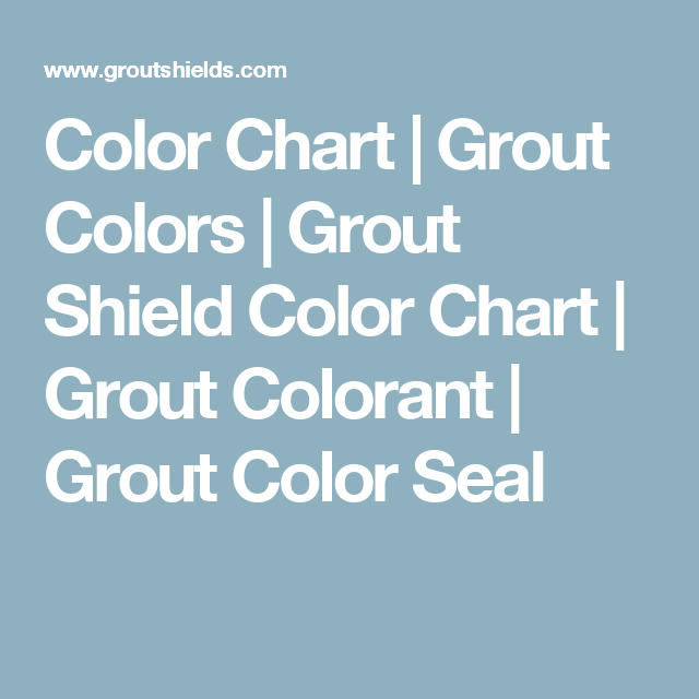 grout shield color chart: Color chart grout colors grout shield color chart grout