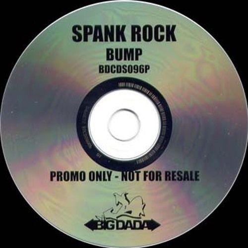 Apologise, spank rock bump lyrics
