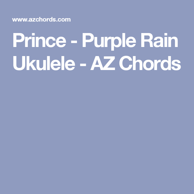 Fancy Guitar Chords For Purple Rain Image - Guitar Ukulele Piano ...