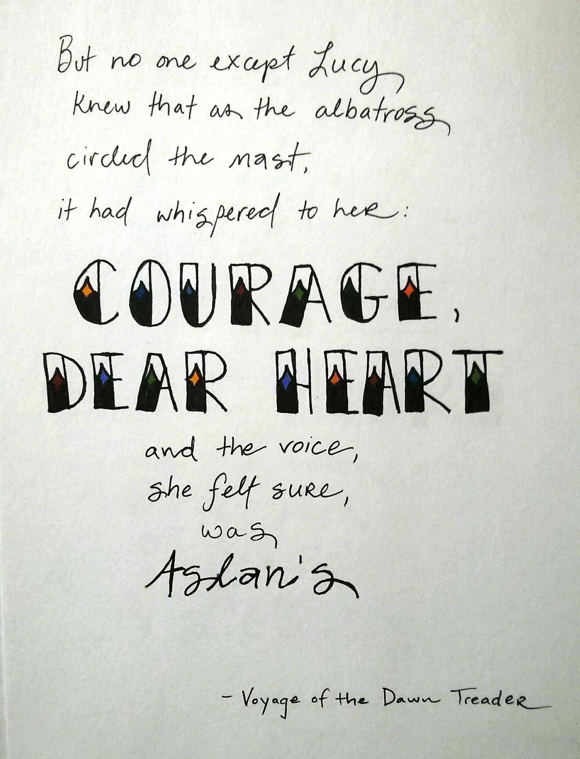 Courage Dear Heart From Cs Lewis Voyage Of The Dawn Treader